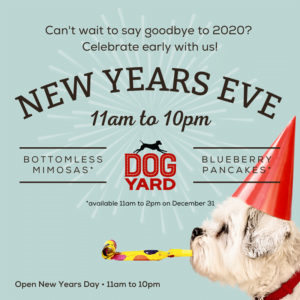 New Years Eve at the Dog Yard