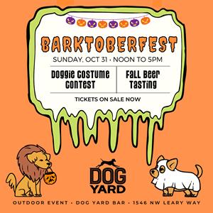 Barktoberfest at the Dog Yard